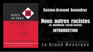 Lecture de Nous autres racistes de Gaston-Armand Amaudruz – Introduction